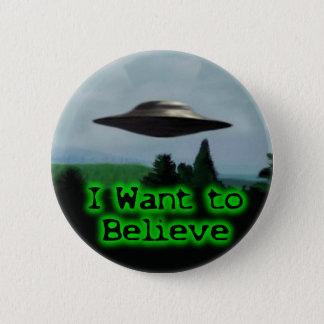 I want to believe 6 cm round badge