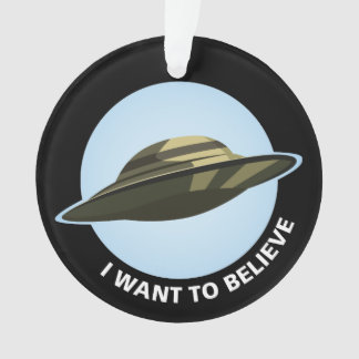 I Want To Believe Acrylic Ornament