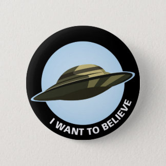 I Want to Believe Button