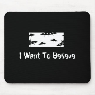 I Want To Believe X-Files Mouse Mat