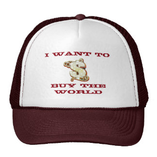 I Want To Buy The World Money Symbol Trucker Hat