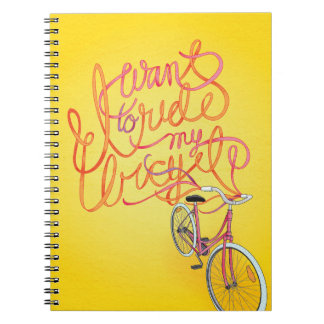 I want to ride my bicycle - Notebook