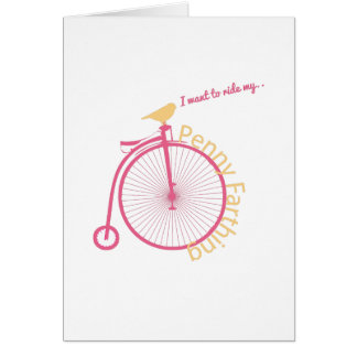 I Want To Ride My... Greeting Card