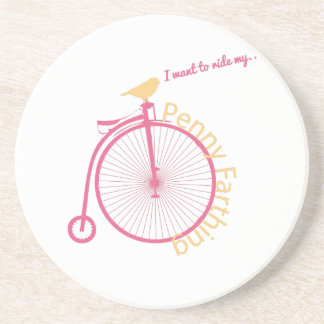 I Want To Ride My... Drink Coaster
