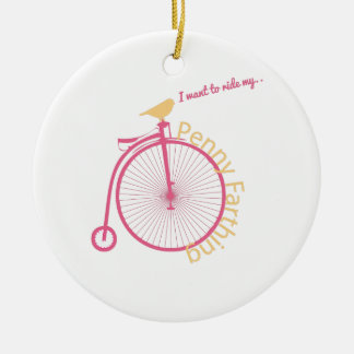 I Want To Ride My... Round Ceramic Decoration