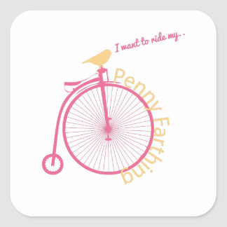 I Want To Ride My... Square Sticker