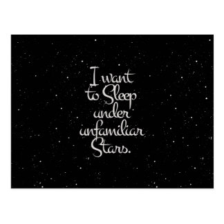 """I Want to Sleep Under Unfamiliar Stars"" Night Sky Postcard"