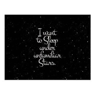 """I Want to Sleep Under Unfamiliar Stars"" Night Sky Postcard"