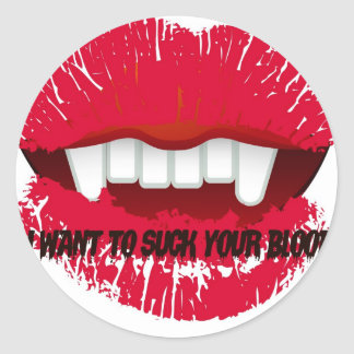 I WANT TO SUCK YOUR BLOOD VAMP LIPS PRINT ROUND STICKER