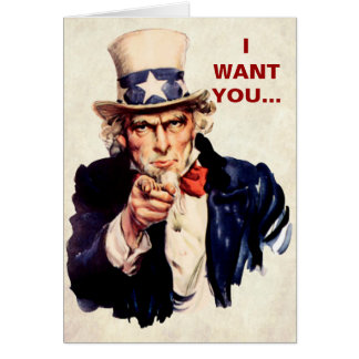 I Want You! Card