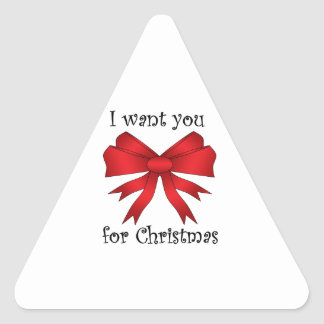 I want you for christmas with red bow triangle sticker