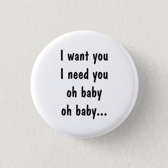 I want you I need you 3 Cm