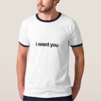 i want you/i need you tees