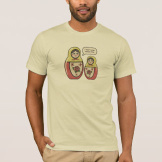 I Want You Inside Me babushka doll tee shirt