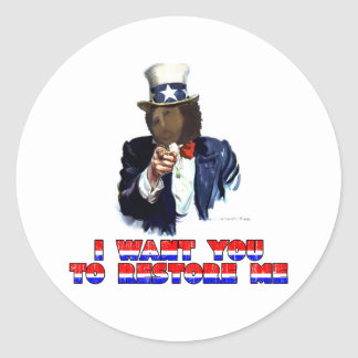 I WANT YOU TO RESTORE ME ROUND STICKER