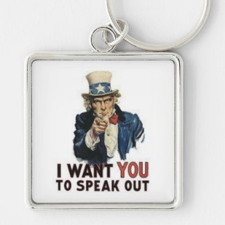 I Want You to SPEAK OUT! Silver-Colored Square Key Ring