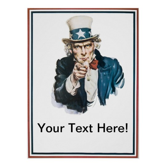I Want You Uncle Sam  Add Your Text Customised Poster