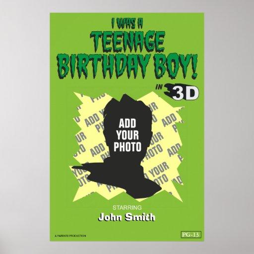 I Was A Teenage Birthday Boy! Print