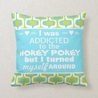 I was Addicted to the Hokey Pokey Pillow