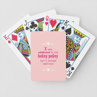 I was Addicted to the Hokey Pokey Deck Of Cards