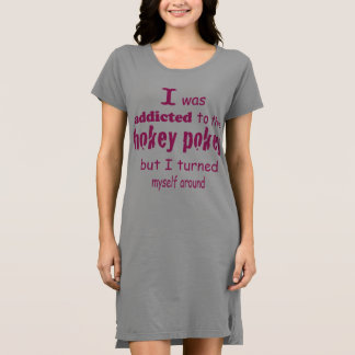 I was Addicted to the Hokey Pokey Typography Quote Dress