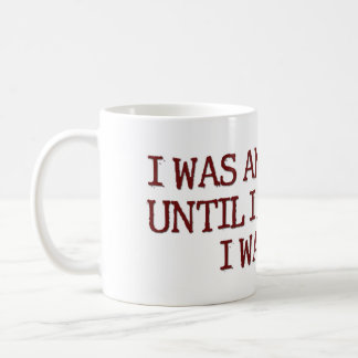 I Was An Atheist Humor Saying Coffee Mug