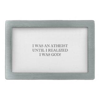 I Was An Atheist Until I Realized I Was God! Belt Buckle