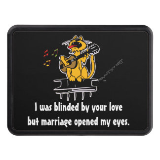I was blinded by your love but marriage opened my trailer hitch covers