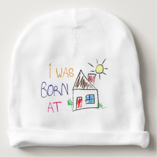 """I was born at home"" Baby Cotton Beanie Cap Baby Beanie"