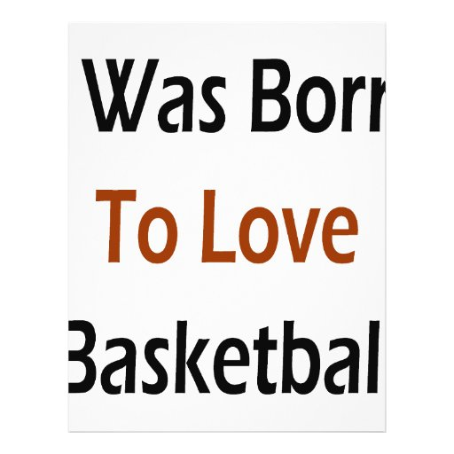 I Was Born To Love Basketball Personalized Flyer