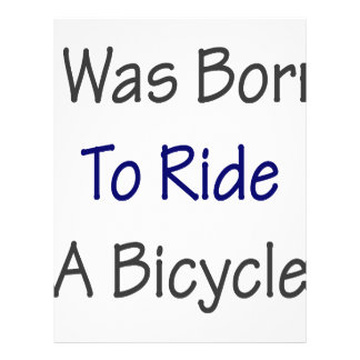 I Was Born To Ride A Bicycle Personalized Flyer