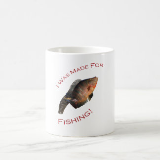 I Was Made for Fishing Classic White Coffee Mug