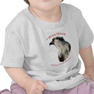 I Was Made For Fishing T Shirt