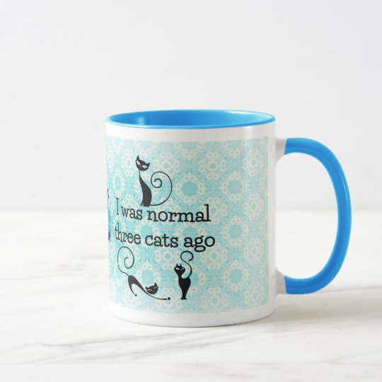 I Was Normal 3 Cats Ago Humourous Mug
