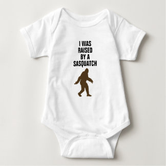 I was raised by a sasquatch baby bodysuit