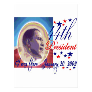 I was there 1 20 09 Inauguration Day 44th Presiden Postcard