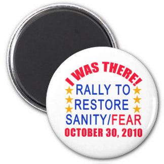 I WAS THERE at the Rally to Restore Sanity Tshirt Refrigerator Magnets