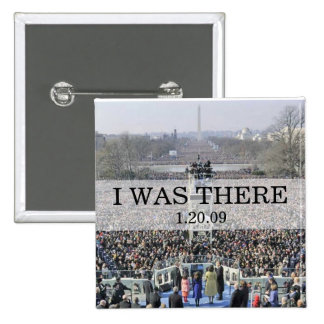 I WAS THERE Crowd at Inauguration Ceremony Pin