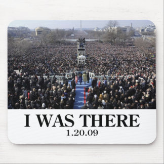 I WAS THERE: Crowd at Inauguration during Ceremony Mouse Pad