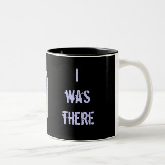 I was there: date stamped in history Two-Tone mug