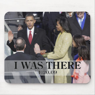 I WAS THERE Obama Swearing In Ceremony Mouse Mat