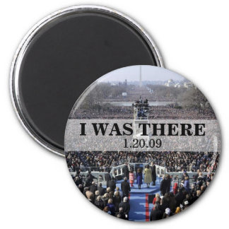 I WAS THERE: President Obama Inauguration 6 Cm Round Magnet