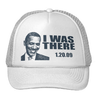 I WAS THERE - President Obama Inauguration Cap