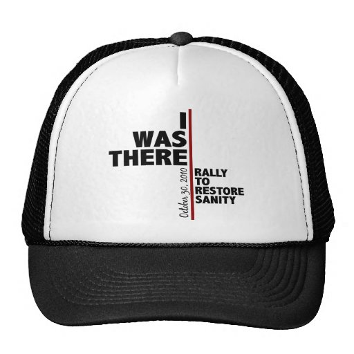 I was there sanity rally trucker hat