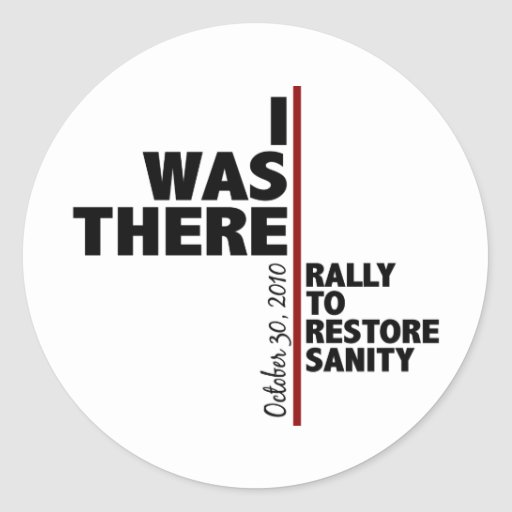 I was there sanity rally round stickers