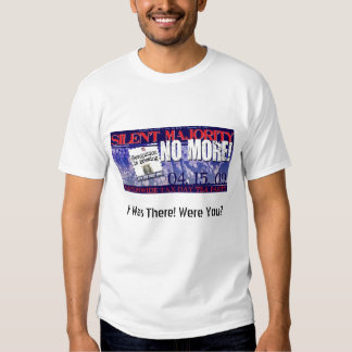 I Was There! Were You? T Shirt