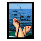 I Was Toed It's Your Birthday Card