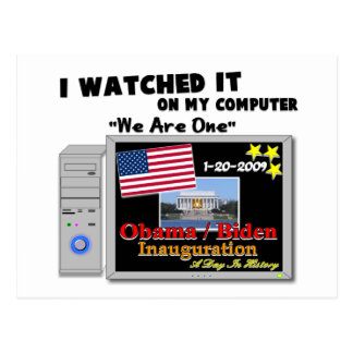 I Watched It On My Computer - Inauguration 2009 Postcard