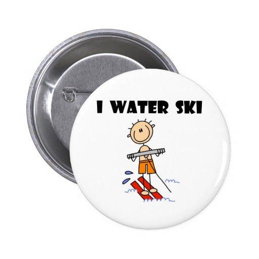 I Water Ski  Pinback Button