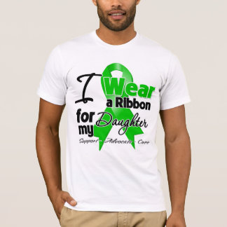 I Wear a Green Ribbon For My Daughter T-Shirt